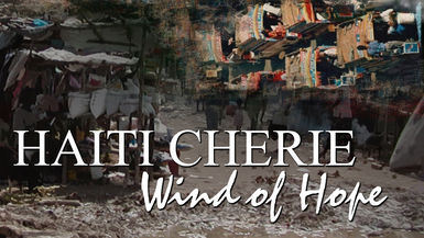Haiti Cherie Wind Of Hope