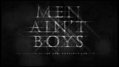 Men Aint Boys