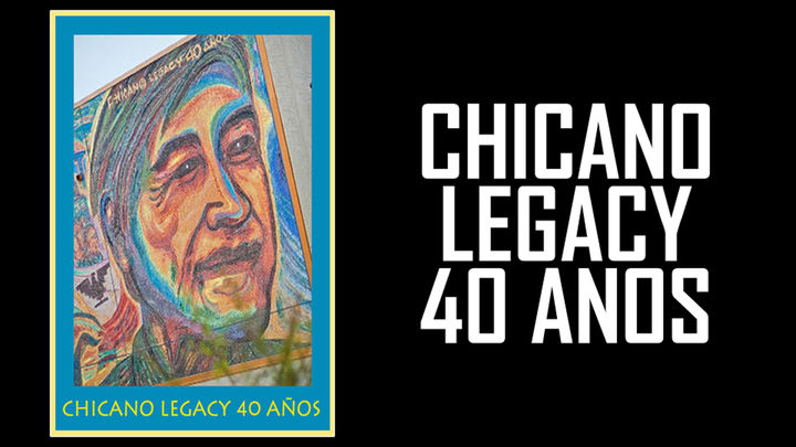 Chicano Legacy 40 Anos