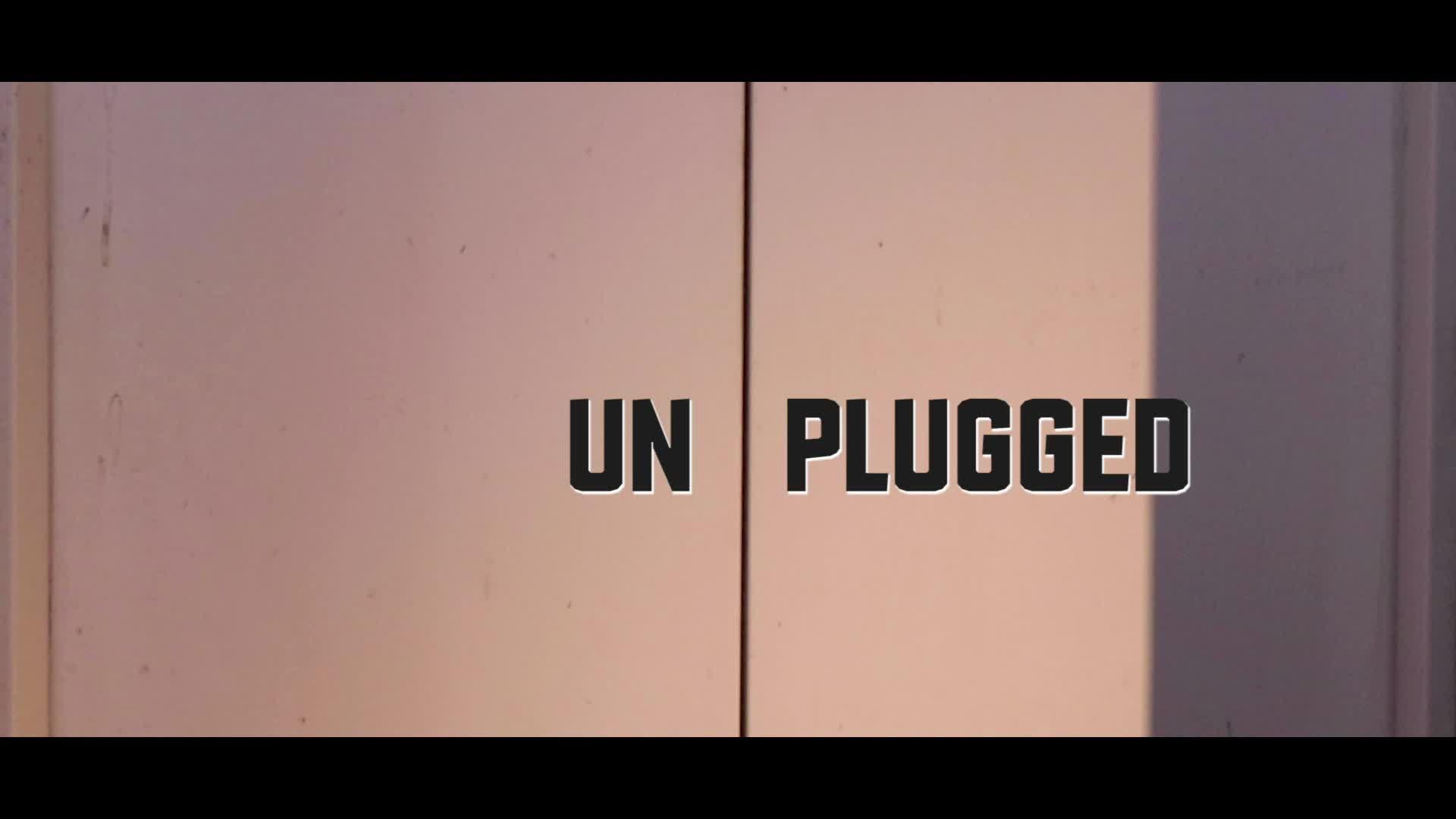 Un Plugged