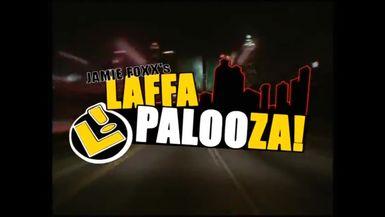 Laffapalooza 6