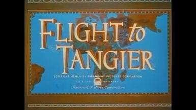 Flight To Tangier