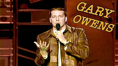 Gary Owen Upgraded