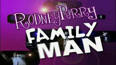Rodney Perry Family Man